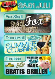 Stadl Fox Party und Summer Clubbing mit DJ Matze im FUN | Sa, 01.07.2017 von 21:00 bis 03:30 Uhr