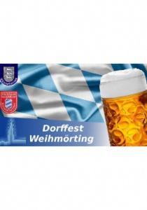 Dorffest Weihmörting 2018 | Sa, 02.06.2018 von 17:00 bis 03:00 Uhr