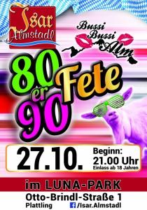 "Isar Almstadl ""80er & 90er Fete""   Fr, 27.10.2017 von 21:00 bis 04:00 Uhr"