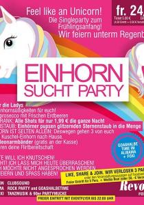EINHORN SUCHT PARTY - Feel like an Unicorn! | Fr, 24.03.2017