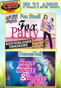 Tanzkurs im Fox Stadl und DJ Matze & Hottest GoGos im FUN! | Fr, 21.04.2017 von 21:00 bis 03:30 Uhr