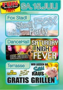 Saturday Night Fever mit DJ Delgado und Stadl Fox Party mit DJ Stefan | Sa, 15.07.2017